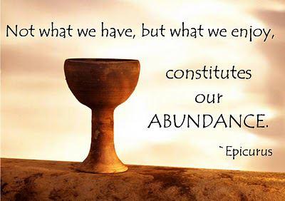 Abundance Epicurusian style