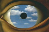 """ By replacing the eyes iris with a blue, cloud-filled sky in False Mirror, Magritte challenges us to question what we see and what we think we know. Is the sky a reflection of what the eye is seeing? Is the eye in fact an opening into another reality? Are we looking at an inner vision, or something else entirely? One thing is certain: Magritte's The False Mirror is an invitation to look at the world differently."""